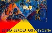 Letnia Szkoła Artystyczna w Solecznikach