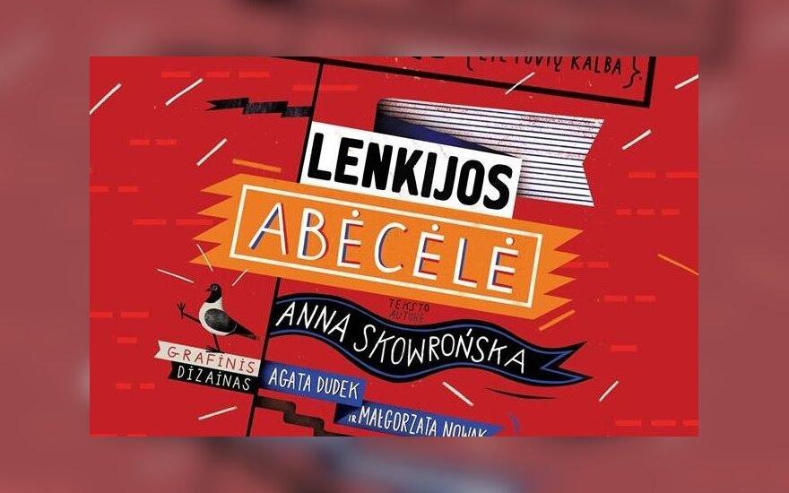 """""""Lenkijos abėcėlė"""". Foto: Instytut Polski w Wilnie"""