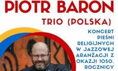 Trio Piotra Barona w Kościele Św. Franciszka w Wilnie