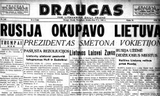 """1940 m. birželį Lietuvos dienraščiai nerišliai pranešinėjo apie """"padidėjusį ribotą SSRS kariuomenės kontingentą mūsų krašte"""", o išeivijos laikraštis """"Draugas"""" tiesiai šviesiai rėžė – """"Rusija okupavo Lietuvą""""."""