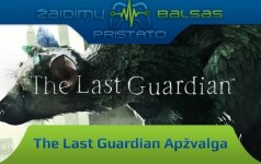 """The Last Guardian"" apžvalga"