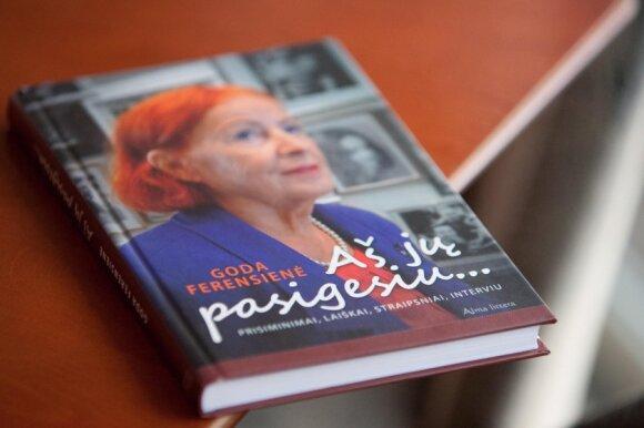 """Godos Ferensienės knyga """"Aš jų pasigesiu..."""""""