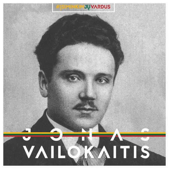 "Jonas Vailokaitis / Projektas ""Misija Sibiras"""
