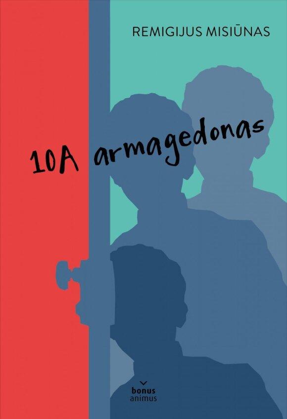 """Knygos """"10A armagedonas"""" viršelis"""