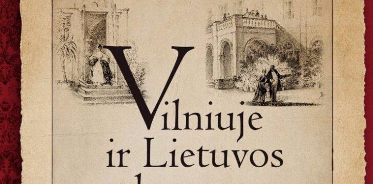 Spalvinga XIX a. pirmosios pusės panorama aristokratės dienoraštyje