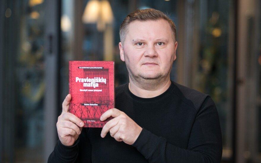 """""""Pravieniškių mafijos"""" autorius: realybė tokia baisi, kad net nereikėjo tirštinti spalvų"""