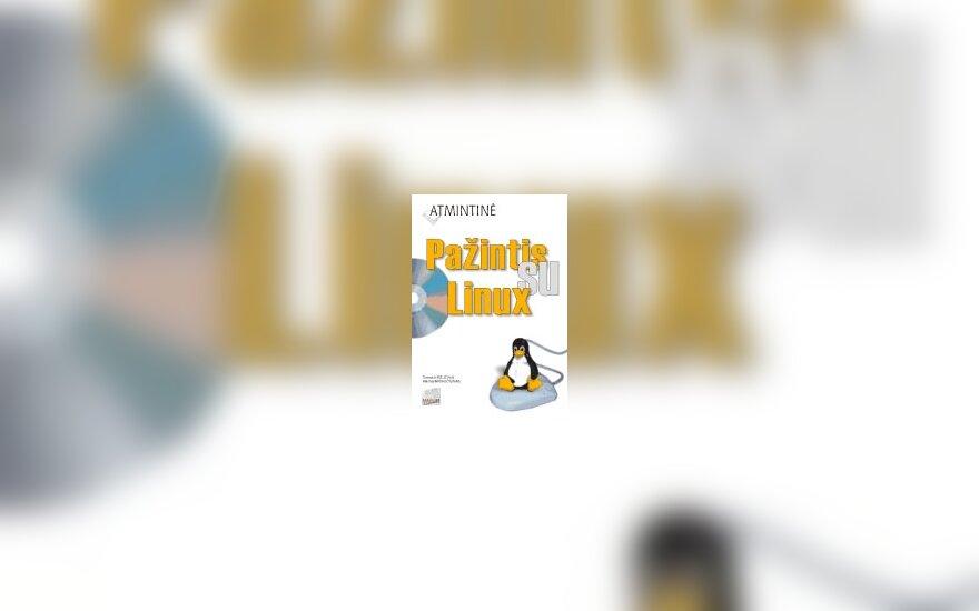 """Tomas Kirejevas, Mantas Kriaučiūnas """"Atmintinė. Pažintis su Linux"""""""