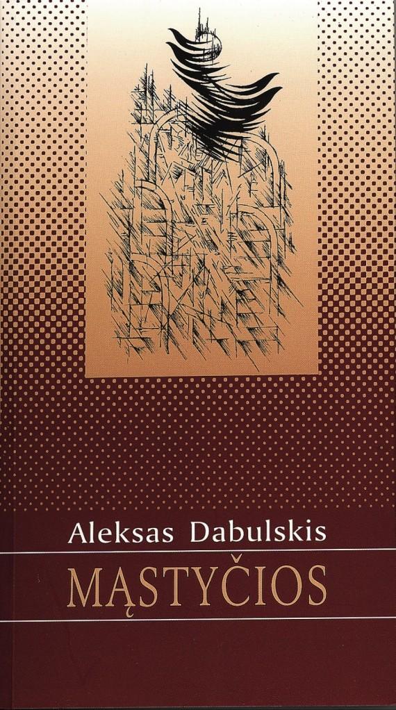 "A.Dubulskio knyga ""Mąstyčios"""