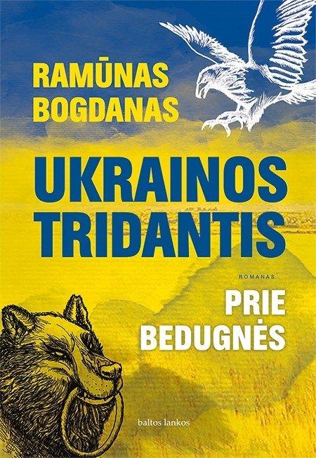 """""""Ukrainos tridantis. Prie bedugnės"""": kuo gyveno Ukraina Maidano išvakarėse"""