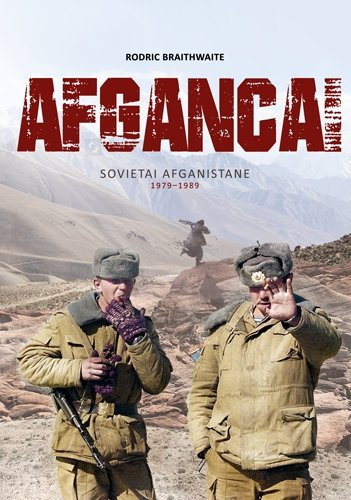 """Knygos """"Afgancai"""". Sovietai Afganistane 1979–1989"""" viršelis"""