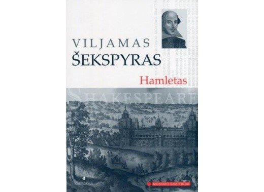William Shakespeare, Hamletas
